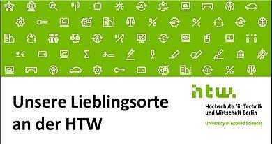 Lieblingsorte der TIENS an der HTW Berlin © HTW Berlin