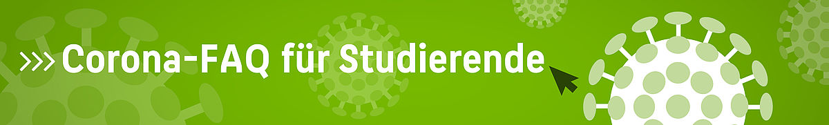 Corona-FAQ für Studierende