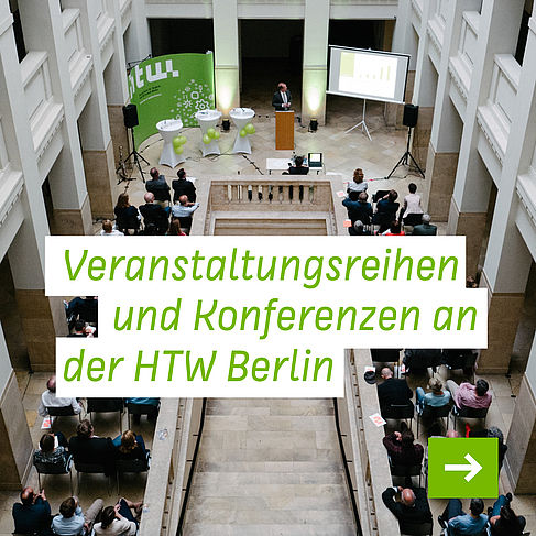 Link zu den Veranstaltungsreihen und Konferenzen der HTW Berlin