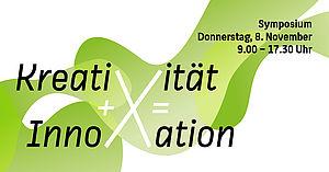 "Das Logo ""Kreativität + X = Innovation"" © HTW Berlin/Dennis Meier-Schindler"