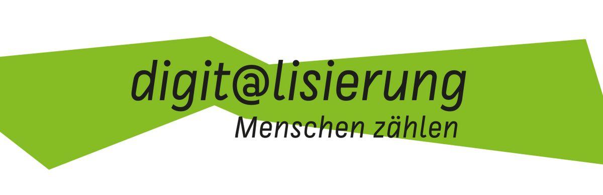 """Banner """"Digit@lisierung: Menschen zählen"""""""